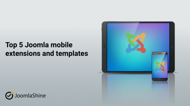 Top 5 Joomla mobile extensions and templates