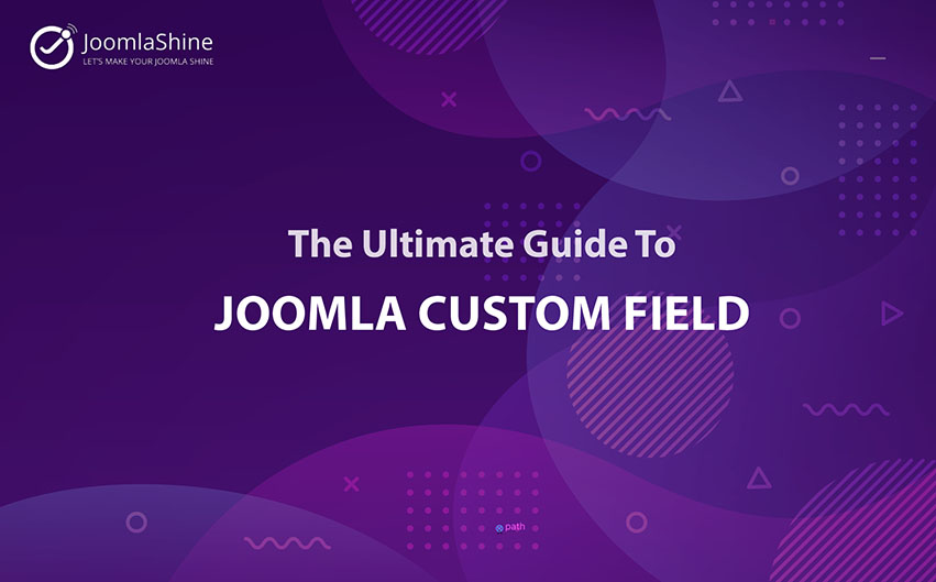 The-ultimate-guide-to-Joomla-custom-field