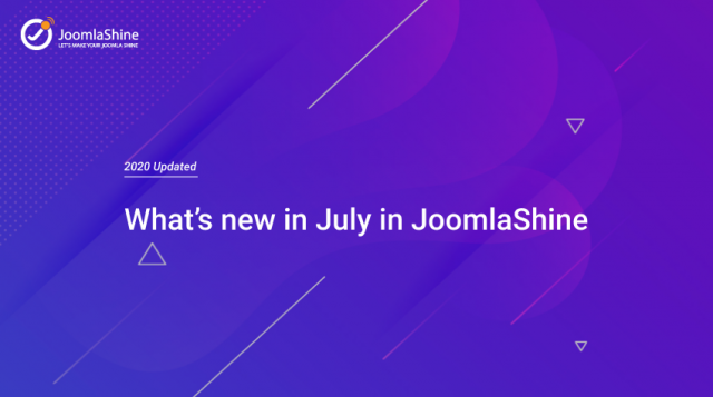 [2020 Updated] What's new JoomlaShine has in July