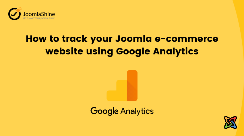 How to track your Joomla e-commerce website using Google Analytics
