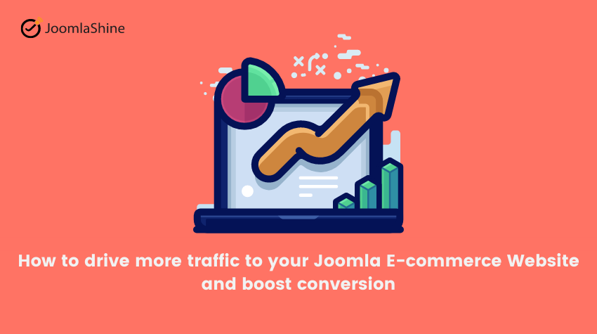 How-to-drive-more-traffic-to-your-Joomla-e-commerce-website-and-boost-conversion-1