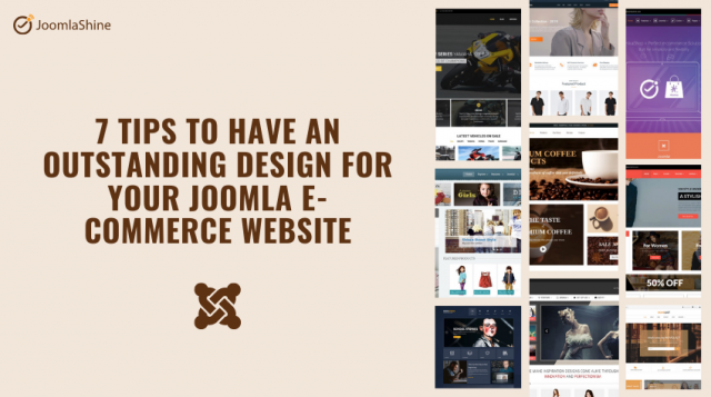 7 Tips to have an effective design for your Joomla E-commerce Website
